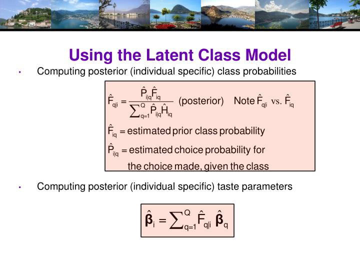 Using the Latent Class Model