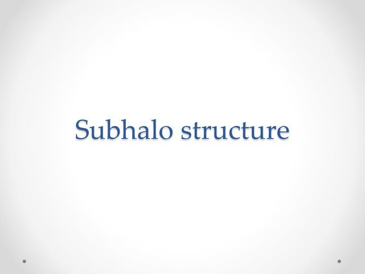 Subhalo
