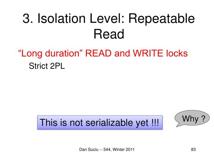 3. Isolation Level: Repeatable Read