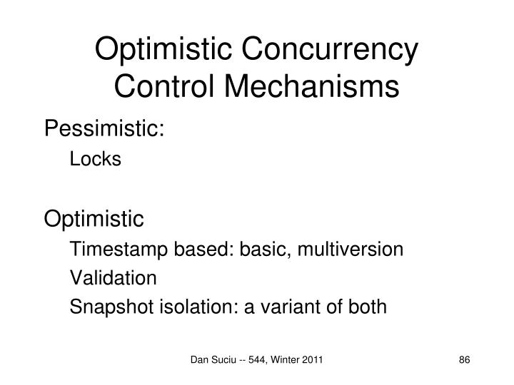 Optimistic Concurrency Control Mechanisms