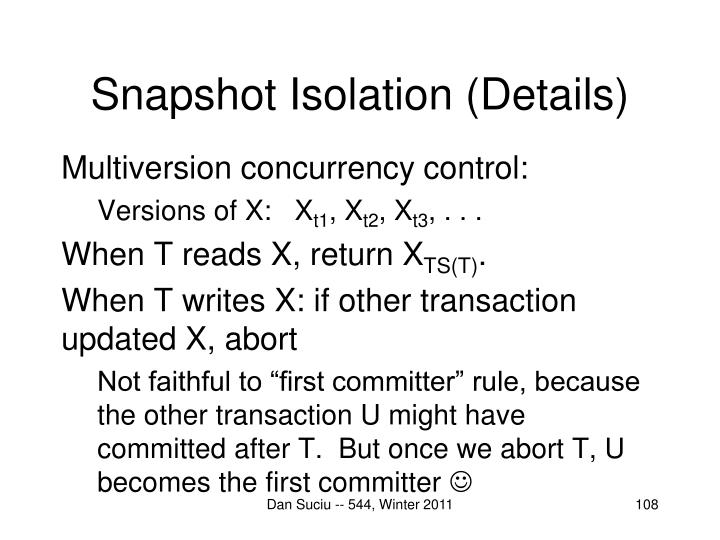 Snapshot Isolation (Details)