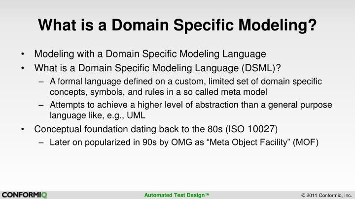 What is a Domain Specific Modeling?