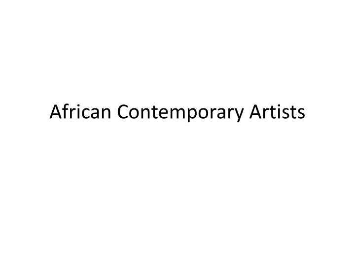 African contemporary artists