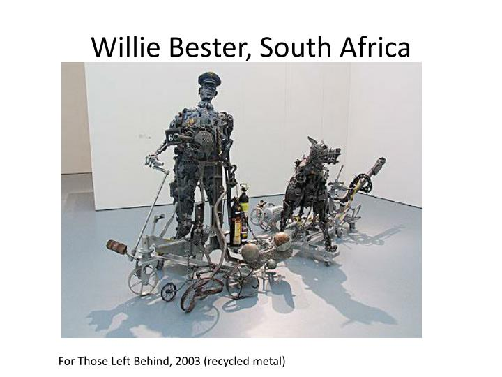 Willie Bester, South Africa