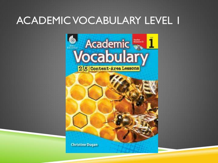 Academic Vocabulary Level 1