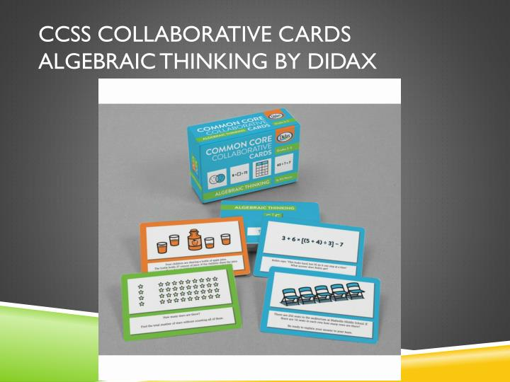 CCSS Collaborative Cards Algebraic Thinking by