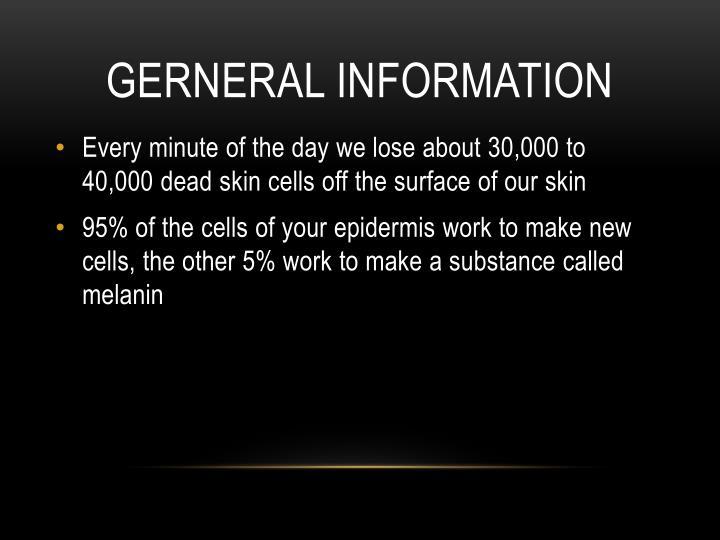 GERNERAL INFORMATION