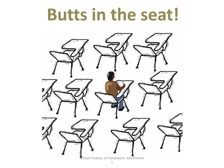 Butts in the seat!