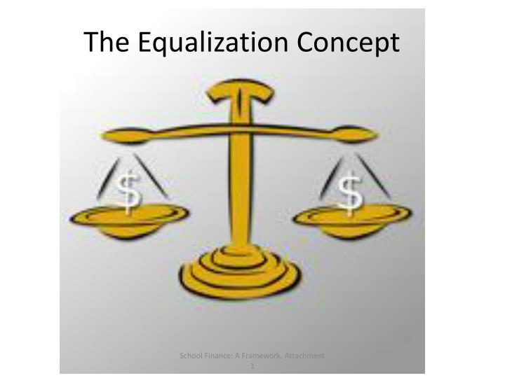 The Equalization Concept