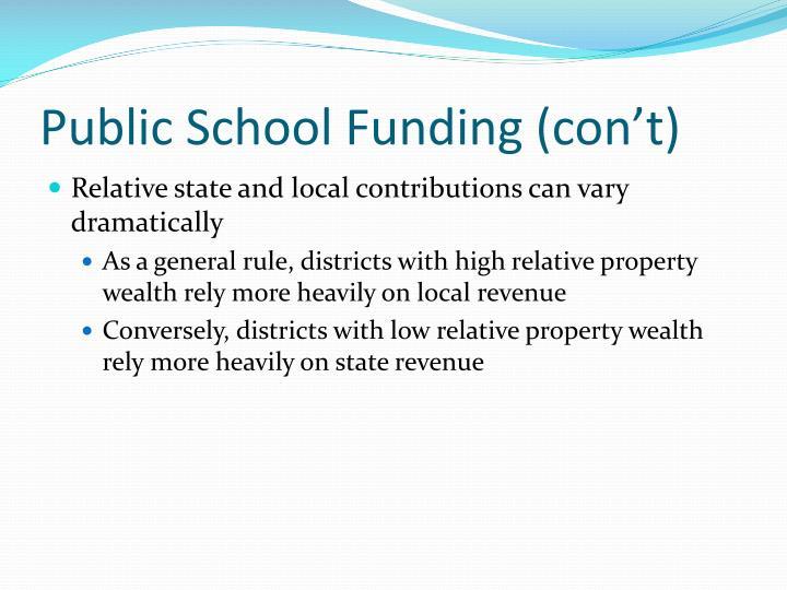 Public School Funding (con't)