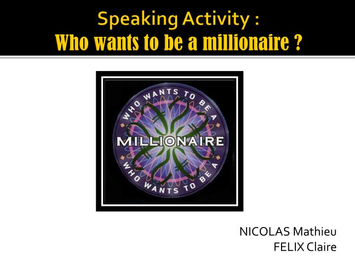 Speaking activity who wants to be a millionaire