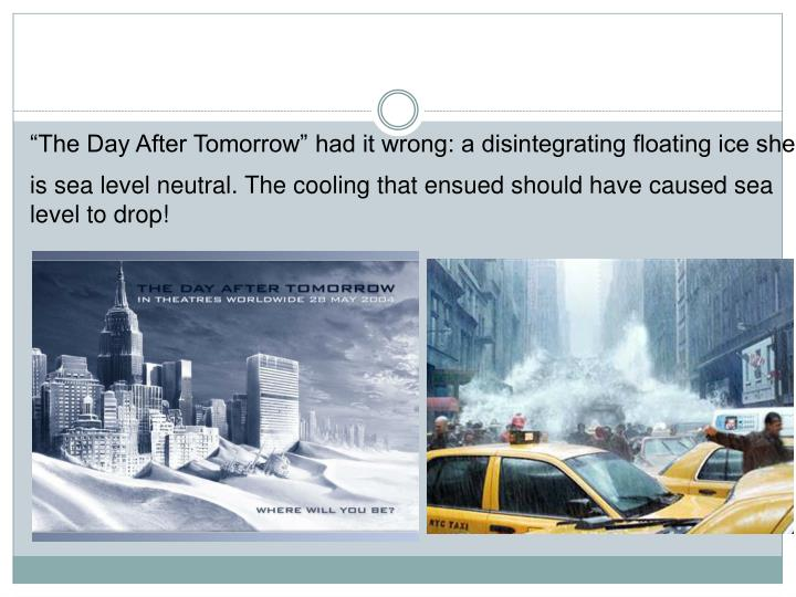 """""""The Day After Tomorrow"""" had it wrong: a disintegrating floating ice shelf"""