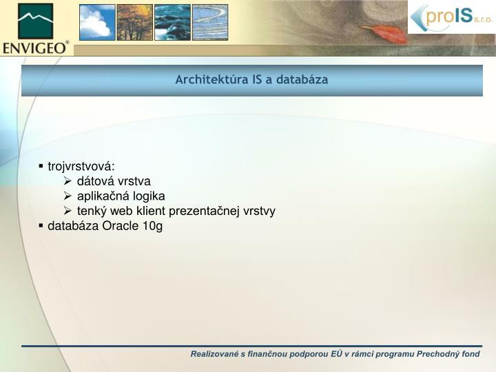 Architektúra IS a databáza
