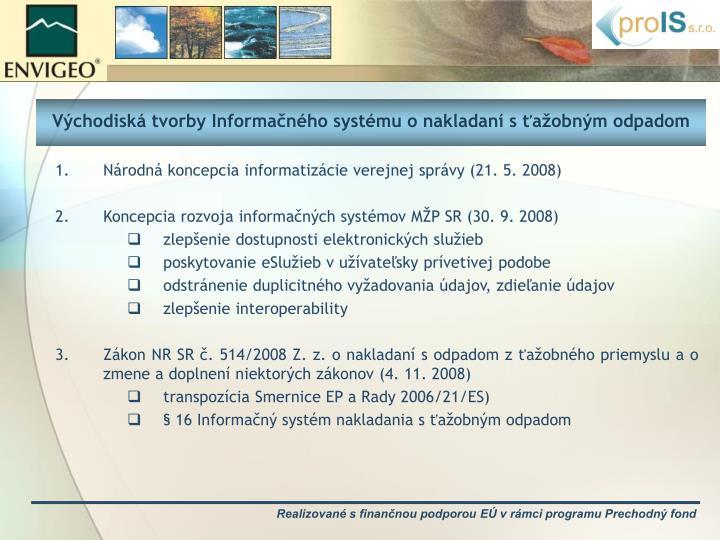 Východiská tvorby Informačného systému o nakladaní s ťažobným odpadom