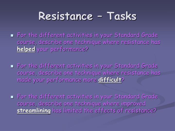 Resistance – Tasks
