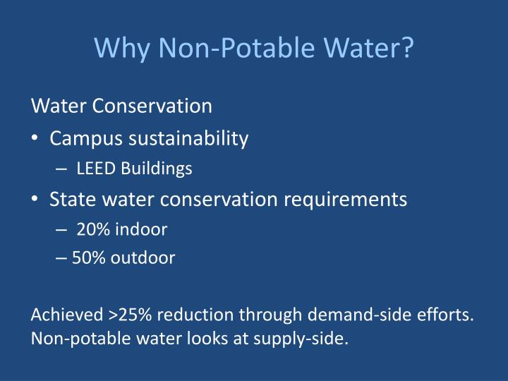 Why non potable water