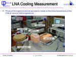 lna cooling measurement