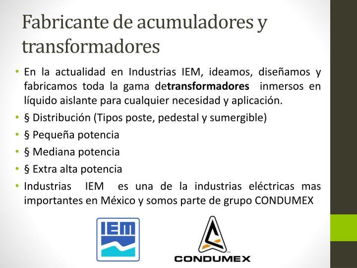 Fabricante de acumuladores y transformadores