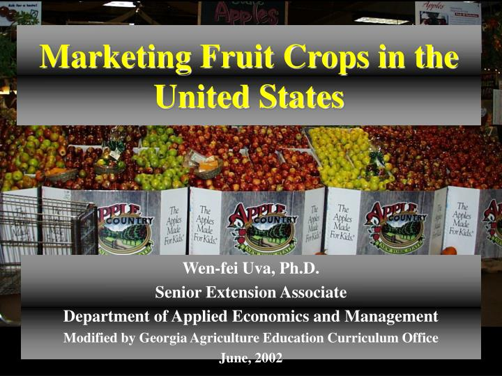 Marketing Fruit Crops in the United States