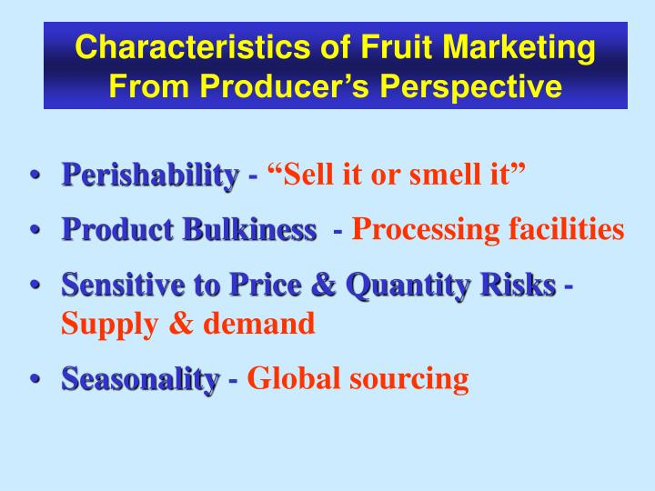 Characteristics of Fruit Marketing