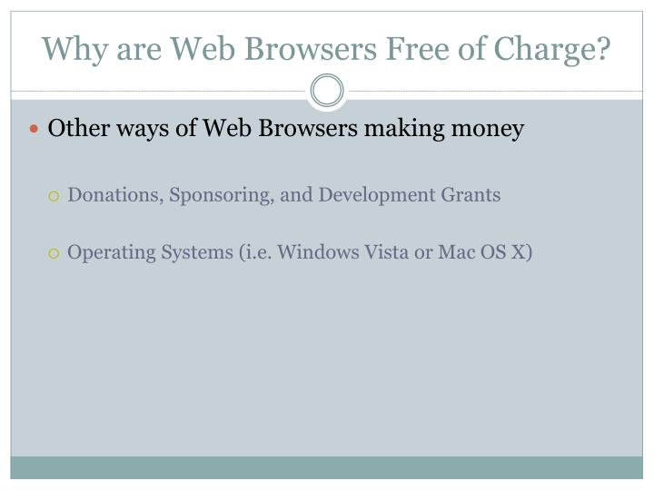 Why are Web Browsers Free of Charge?