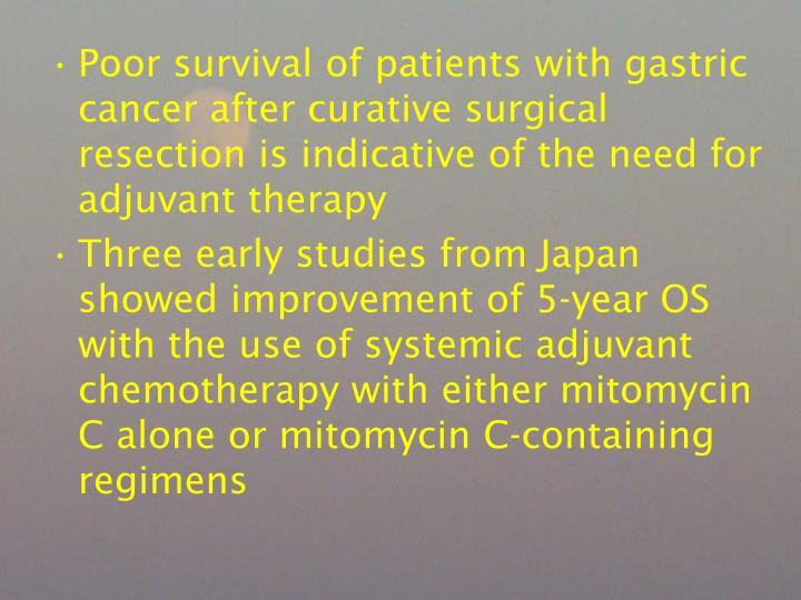 Poor survival of patients with gastric cancer after curative surgical resection is indicative of the need for adjuvant therapy