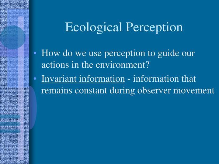 Ecological Perception