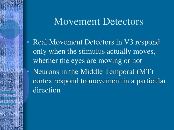 Movement Detectors