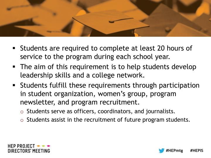 Students are required to complete at least 20 hours of service to the program during each school year.