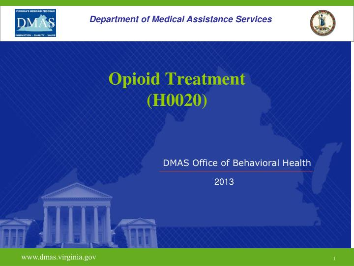 Opioid treatment h0020