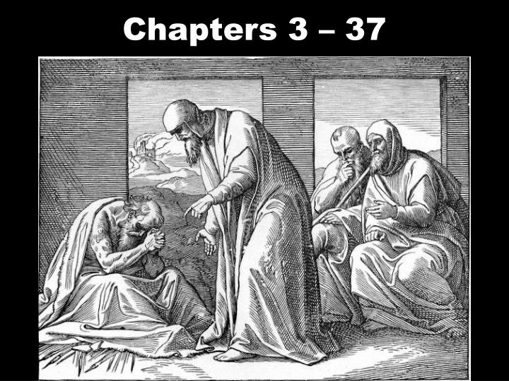 Chapters 3 – 37