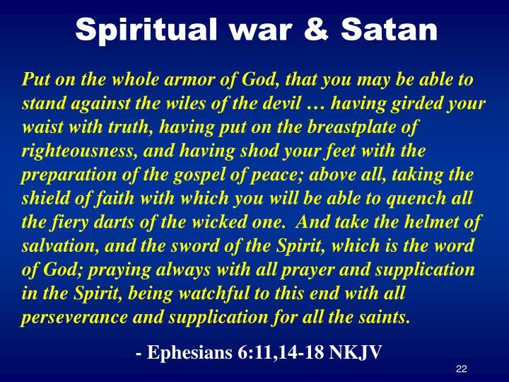 Spiritual war & Satan