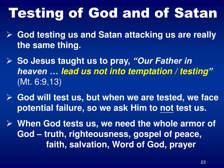 Testing of God and of Satan