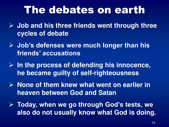 The debates on earth