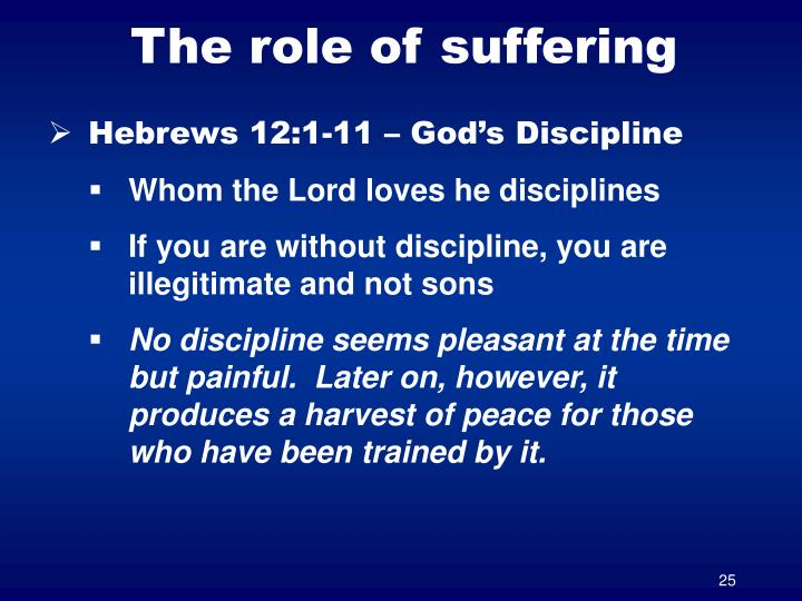 The role of suffering