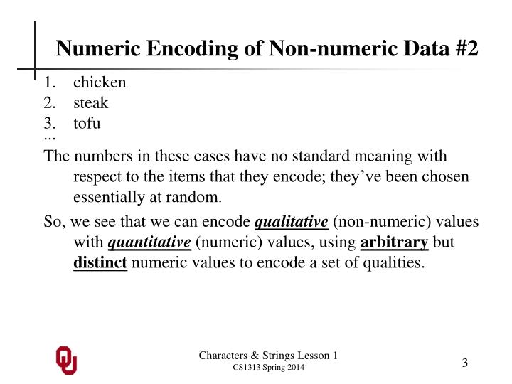 Numeric encoding of non numeric data 2