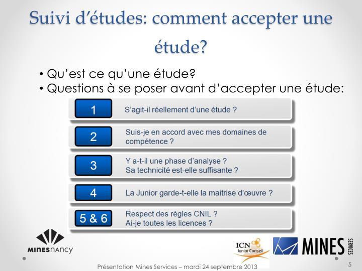 Suivi d'études: comment accepter une étude?