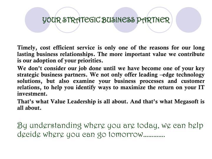 YOUR STRATEGIC BUSINESS PARTNER