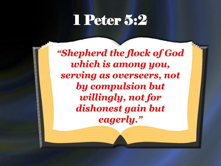 1 Peter 5:2