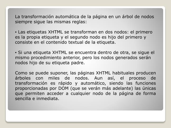 La transformación automática de la página en un árbol de nodos siempre sigue