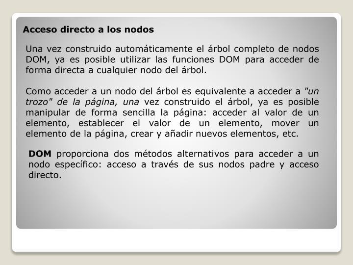 Acceso directo a los nodos