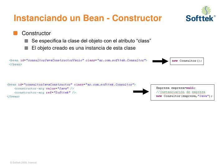 Instanciando un Bean - Constructor