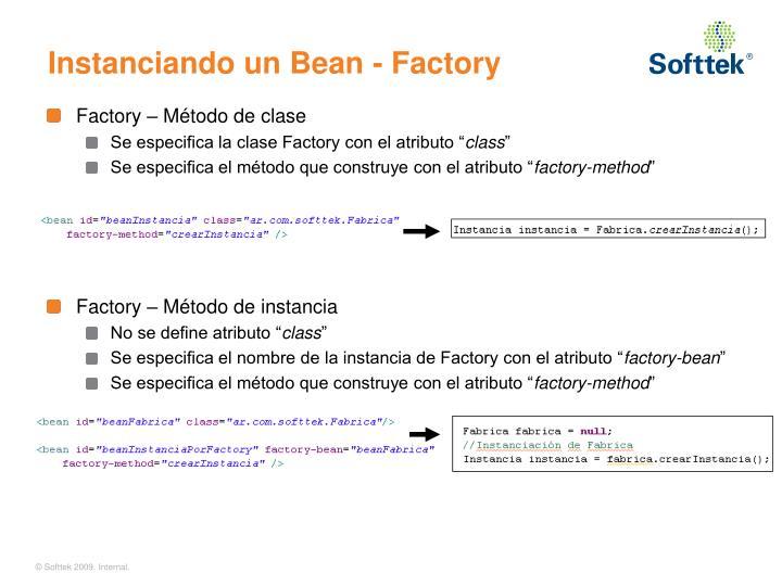 Instanciando un Bean - Factory