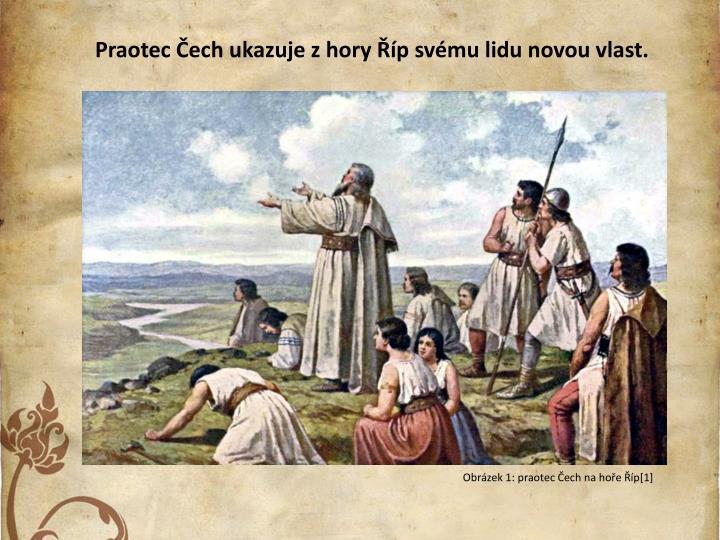 Praotec ech ukazuje z hory p svmu lidu novou vlast.