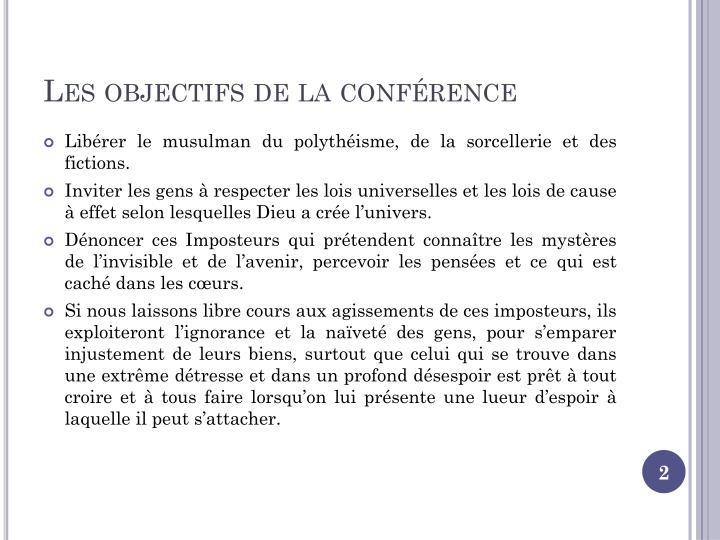 Les objectifs de la conférence