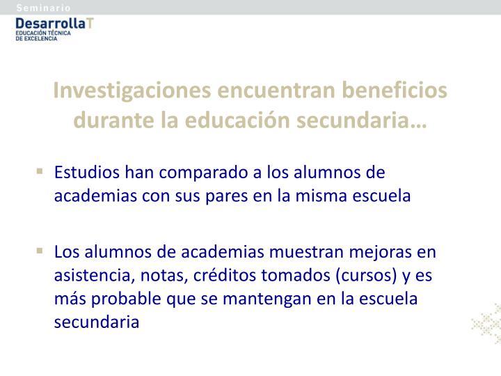 Investigaciones encuentran beneficios durante la educación secundaria