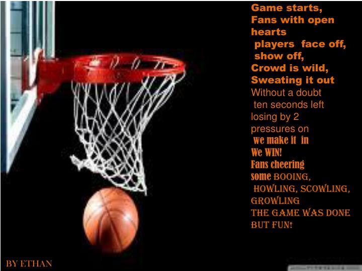 Game starts,
