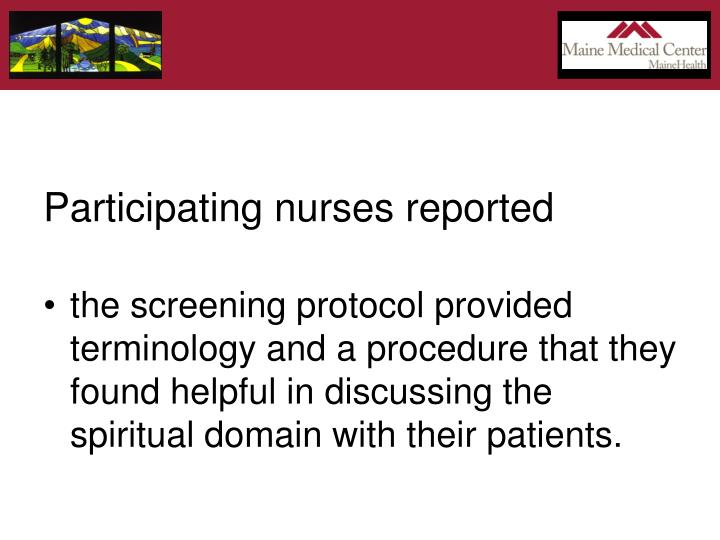 Participating nurses reported