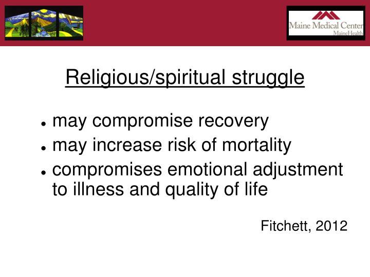 Religious/spiritual struggle