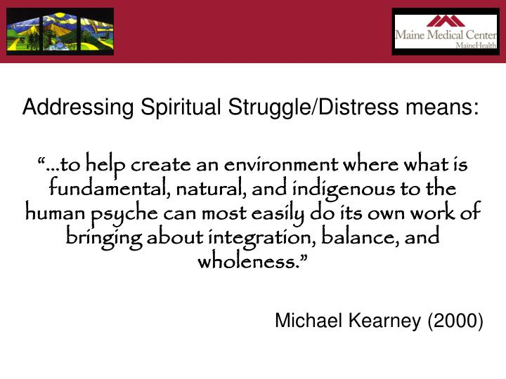 Addressing Spiritual Struggle/Distress means:
